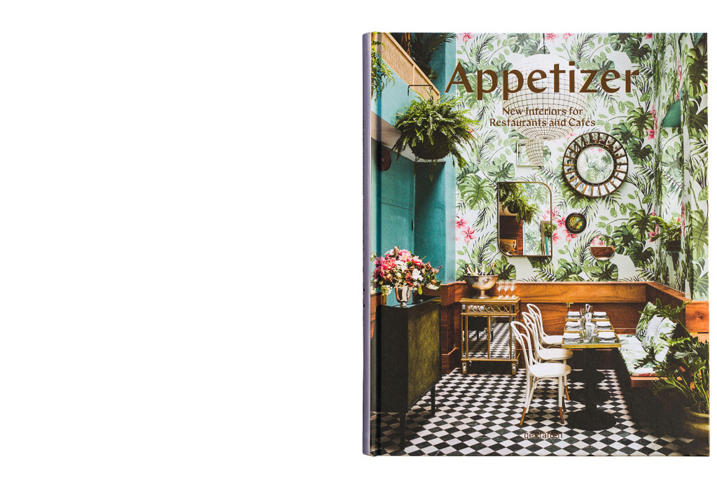"""""""Appetizer - New Interiors for Restaurants and Cafes"""" cover (not my photo) published by Gestalten in 2017"""